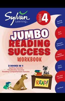 4th Grade Jumbo Reading Success Workbook: 3 Books in 1--Spelling Success, Vocabulary Success, Reading Comprehension Success; Activities, Exercises & T