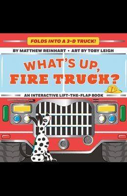 What's Up, Fire Truck? (a Pop Magic Book)