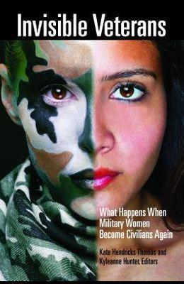 Invisible Veterans: What Happens When Military Women Become Civilians Again