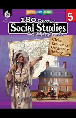 180 Days of Social Studies for Fifth Grade: Practice, Assess, Diagnose