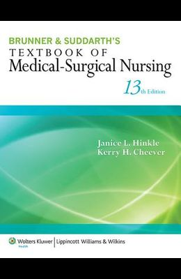 Brunner & Suddarth's Textbook of Medical-Surgical Nursing (Brunner and Suddarth's Textbook of Medical-Surgical)