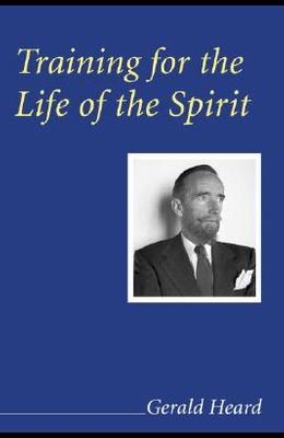 Training for the Life of the Spirit