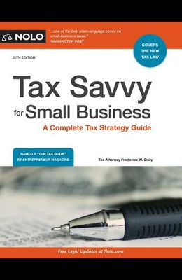 Tax Savvy for Small Business: A Complete Tax Strategy Guide