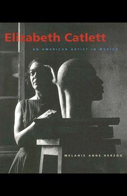 Elizabeth Catlett: An American Artist in Mexico