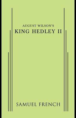 August Wilson's King Hedley II