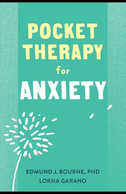 Pocket Therapy for Anxiety: Quick CBT Skills to Find Calm