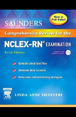 Saunders Comprehensive Review for the Nclex-RN ? Examination Full Color Reprint [With CDROM]