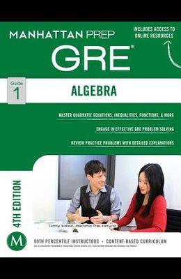 GRE Algebra Strategy Guide
