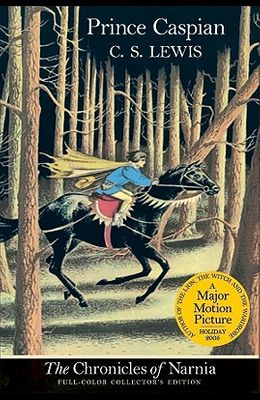 Prince Caspian: The Return to Narnia (The Chronicles of Narnia - Full-Color Collector's Edition)