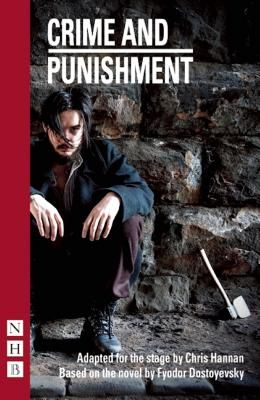 Crime and Punishment: (Stage Version)