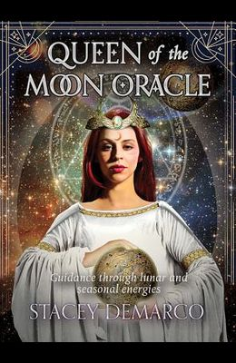 Queen of the Moon Oracle: Guidance Through Lunar and Seasonal Energies