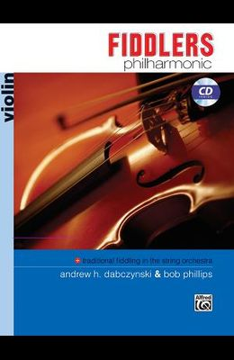 Fiddlers Philharmonic: Violin, Book & CD