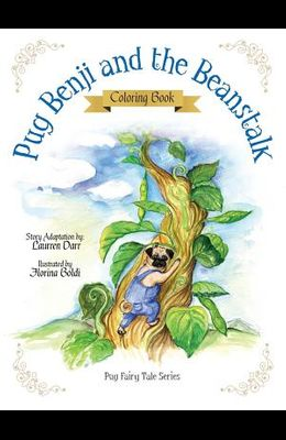 Pug Benji and the Beanstalk - Coloring Book