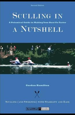 Sculling in a Nutshell: Second Edition