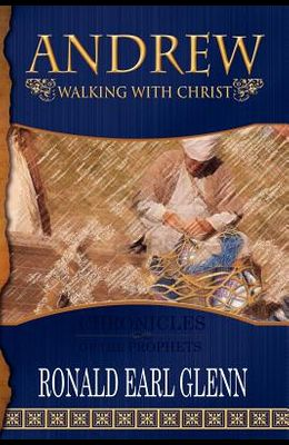 Andrew - Walking with Christ