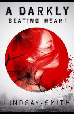 Darkly Beating Heart