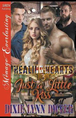 Healing Hearts 3: Just a Little Kiss (Siren Publishing Menage Everlasting)