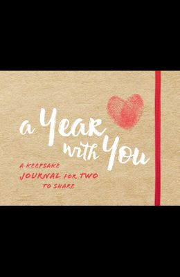 A Year with You: A Keepsake Journal for Two to Share