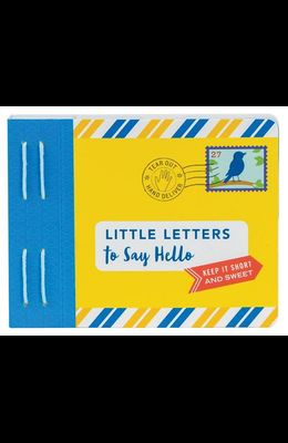 Little Letters to Say Hello: (Letters to Open When, Thinking of You Letters, Long Distance Family Letters)