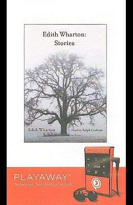 Edith Wharton: Stories [With Earbuds]