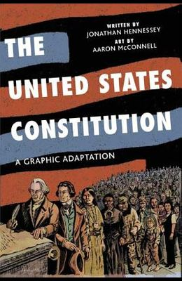 The United States Constitution: A Graphic Adaptation