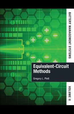 Battery Management Systems, Volume II: Equivalent-Circuit Methods