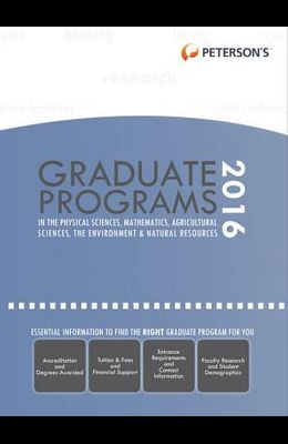 Graduate Programs in Physical Sciences, Mathematics, Agricultural Sciences, Environment & Natural Resources 2016