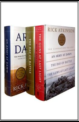 The Liberation Trilogy Boxed Set: An Army at Dawn, the Day of Battle, the Guns at Last Light
