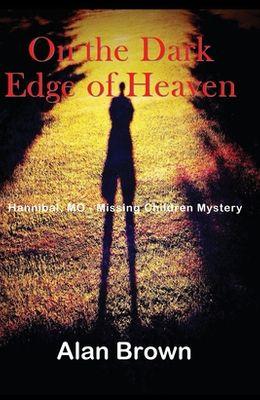On the Dark Edge of Heaven