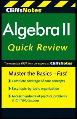 Algebra II Cliff Notes