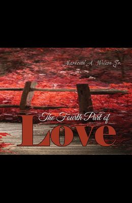 The Fourth Part of Love