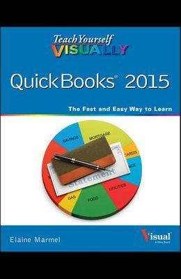 Teach Yourself VISUALLY QuickBooks 2015 (Teach Yourself VISUALLY (Tech))