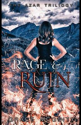 Rage And Ruin: The Azar Trilogy: Book Three