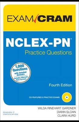 NCLEX-PN Practice Questions Exam Cram (4th Edition)