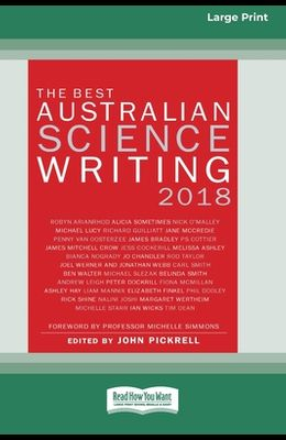 The Best Australian Science Writing 2018 (16pt Large Print Edition)