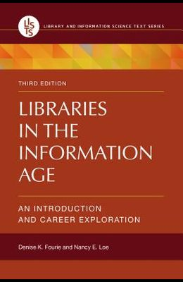 Libraries in the Information Age: An Introduction and Career Exploration