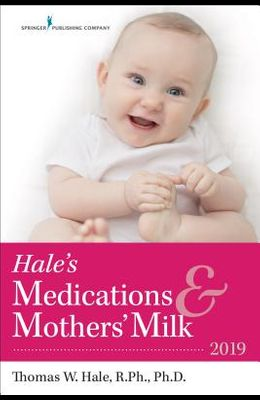 Hale's Medications & Mothers' Milk(tm) 2019