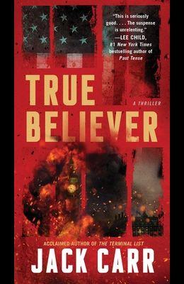 True Believer, Volume 2: A Thriller