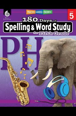 180 Days of Spelling and Word Study for Fifth Grade: Practice, Assess, Diagnose