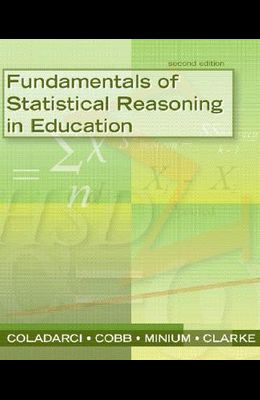 Fundamentals of Statistical Reasoning in Education [With CDROM]