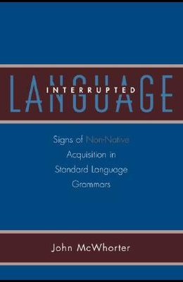 Language Interrupted: Signs of Non-Native Acquisition in Standard Language Grammars