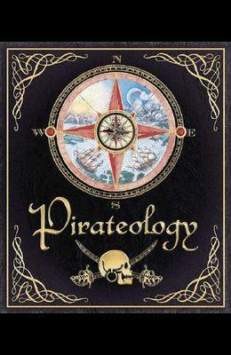 Pirateology: The Pirate Hunter's Companion