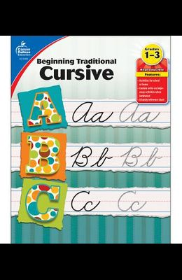 Beginning Traditional Cursive, Grades 1 - 3