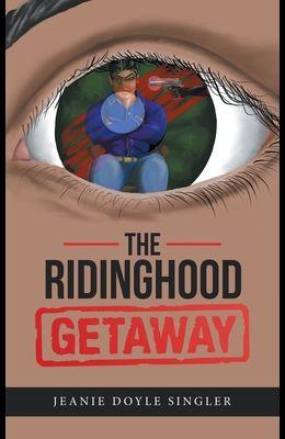 The Ridinghood Getaway