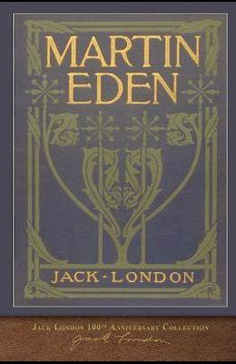 Martin Eden: 100th Anniversary Collection