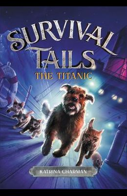 The Survival Tails: The Titanic