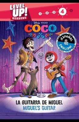 Miguel's Guitar / La Guitarra de Miguel (English-Spanish) (Disney/Pixar Coco) (Level Up! Readers), Volume 26