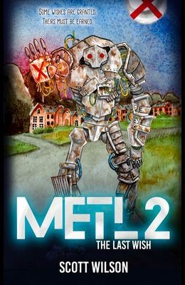 Metl 2: The Last Wish