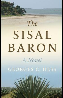 The Sisal Baron