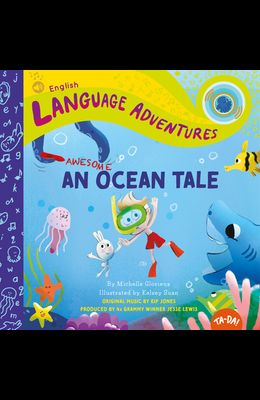 An Awesome Ocean Tale